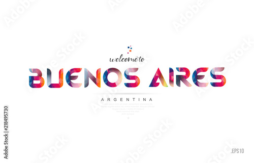 Photo Welcome to buenos aires argentina card and letter design typography icon