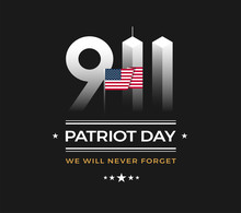 Patriot Day 9/11 Memorial Illustration With USA Flag, 911 Patriot Day, Black Background. September 11 Vector Illustration