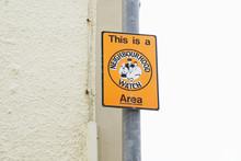 This Is A Neighbourhood Watch ...
