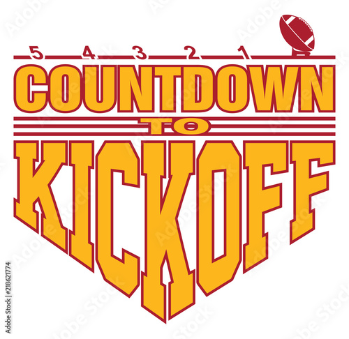 Football - Countdown to Kickoff is an illustration of a football on a kicking tee with a 5, 4, 3, 2, 1 countdown with text that says Countdown to Kickoff representing the start of the game Fototapeta