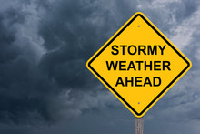 Stormy Weather Ahead Caution S...