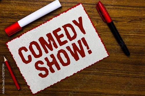 Fotografija  Handwriting text writing Comedy Show