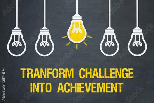 Fotografía  transform challenge into achievement