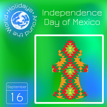 Independence Day Of Mexico. Is...