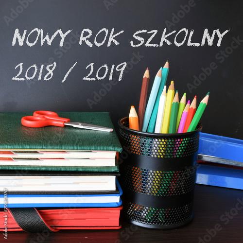 Napis: Nowy Rok Szkolny 2018/2019 - fototapety na wymiar