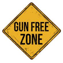 Gun Free Zone  Vintage Rusty Metal Sign