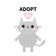 Adopt me. Dont buy. Gray cat standing. Pink heart. Pet adoption. Kawaii animal. Cute cartoon kitty character. Funny baby kitten. Help homeless animal Flat design. White background