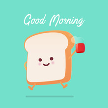 Good Morning Greeting On Toast...