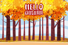 Hello Autumn, Autumn Alley, Path In The Park, Fall, Autumn Leaves, Lettering, Mood, Color, Vector, Illustration, Cartoon Style, Isolated