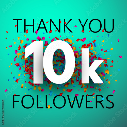 Thank you, 10k followers. Card with colorful confetti. Tapéta, Fotótapéta