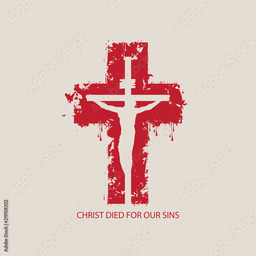 Photo Vector illustration on religious theme with crucified Jesus Christ on the background of abstract red cross with the words Christ died for our sins