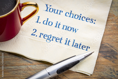Cuadros en Lienzo Your choices - do it now or regret later