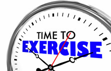 Time To Exercise Fitness Healthy Clock Words 3d Illustration