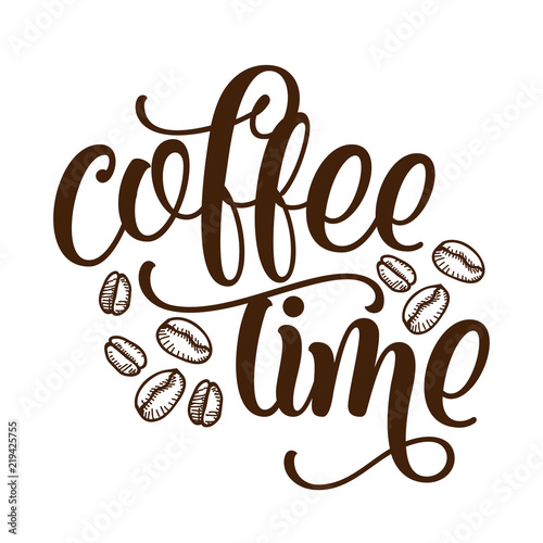 Stampa su Tela Coffee time - inspirational lettering design for posters, flyers, t-shirts, cards, invitations, stickers, banners
