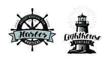 Lighthouse, Sea Pier, Harbour Logo Or Label. Nautical Concept. Typographic Design Vector