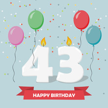 43 Years Selebration. Happy Birthday Greeting Card With Candles, Confetti And Balloons.
