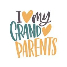 I Love My Grandparents Message...