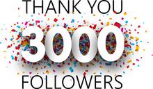 Thank You, 3000 Followers. Pos...