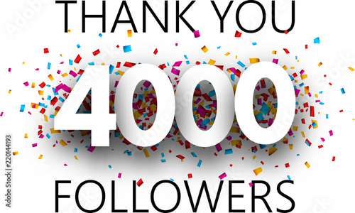 Fotografie, Obraz  Thank you, 4000 followers. Poster with colorful confetti.