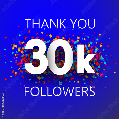 Fotografía Thank you, 30k followers. Card with colorful confetti.