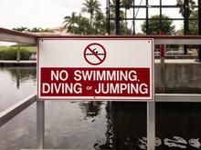 No Swimming, Diving, Jumping S...
