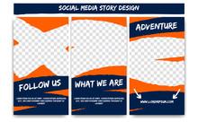 Editable Social Media IG Instagram Story For Action Adventure In Orange Blue Color. Streaming Post Social Media Template Frame With Brush Stroke Shape
