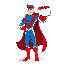Illustration Depicts Superhero Person Doing Imposing Pose And Holding Or Showing A Card Or Something. Ideal For Educational And Institutional Materials