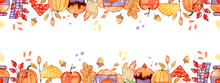 Hand Drawn Autumn Background. Seamless Border With Watercolor Elements.