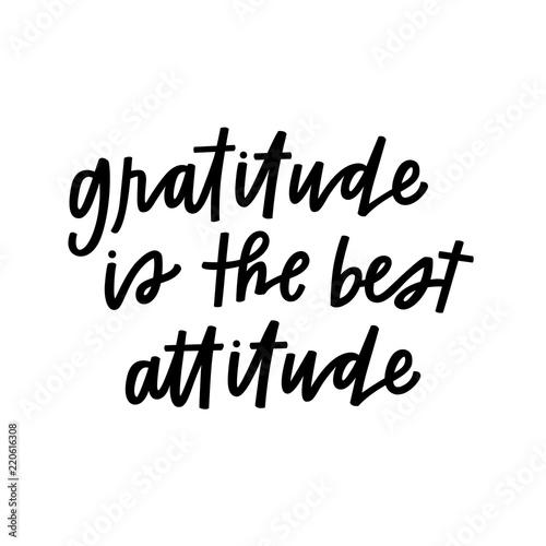 Gratitude is the best attitude Canvas Print