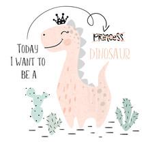 Dinosaur Baby Girl Cute Print. Sweet Dino Princess With Crown. Cool Brachiosaurus Illustration