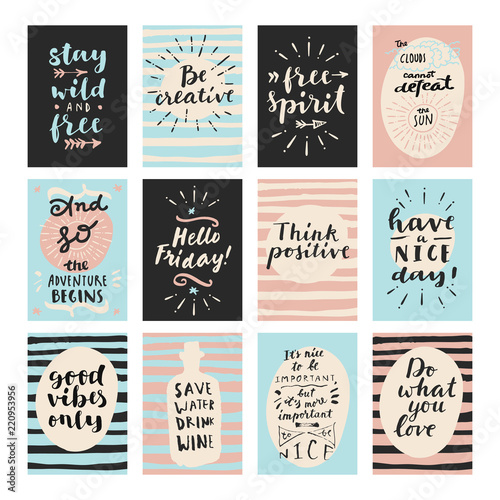 Set of modern calligraphic posters. Inspirational quotes and good wishes. Free spirit, hello friday, good vibes only, and so the adventure begins, think positive, stay wild and free. Hand lettering Wall mural