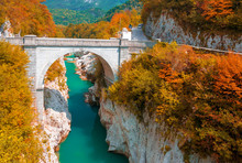 Autumn Scenery Of Soca River And Napoleon's Bridge Near Kobarid, Slovenia