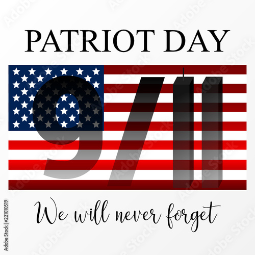 Fotografia  9/11 Patriot Day, September 11. We Will Never Forget.