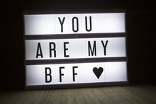'You Are My Bff' Text In Light...