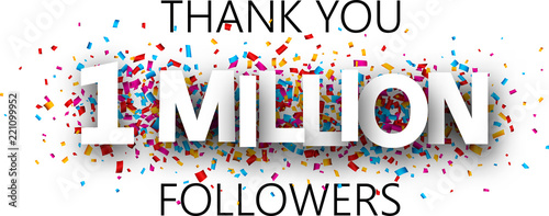 Thank you, 1 million followers. Banner with colorful confetti. Fototapet