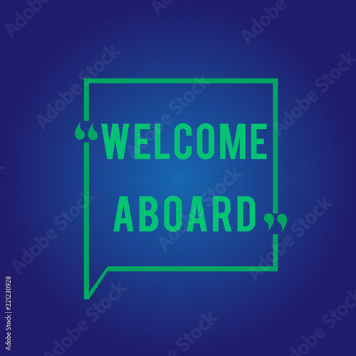 Word writing text welcome aboard business concept for expression of word writing text welcome aboard business concept for expression of greetings to a person whose m4hsunfo