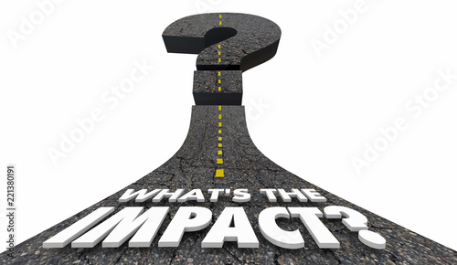 Fotografering  Whats the Impact Cost Damage Outcome Result Question Mark Road 3d Illustration