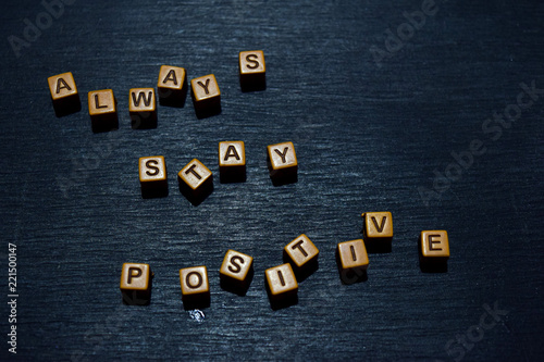 Always stay positive message written on wooden blocks Wallpaper Mural