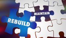 Rebuild Vs Maintain Renovate Replace With New Puzzle Words 3d Illustration