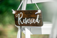 Wood Reserved Seating Sign On ...