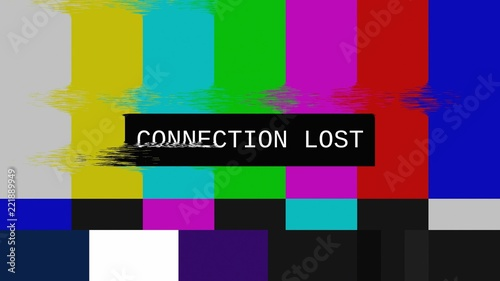 Fotografie, Obraz  Glitched transmission, distorted noisy signal of SMPTE color bars (a television screen test pattern) with the text Connection lost