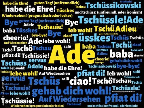 Photo Das Wort - Ade - abgebildet in einer Wortwolke mit zusammenhängenden Wörtern