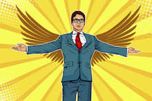 Businessman With Widely Spread Arms And Wings. Business Angel, Investmentor Or Sponsor Concept. Vector Illustration In Pop Art Retro Comic Style