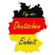 Tag der deutschen Einheit. Day of German unity lettering.