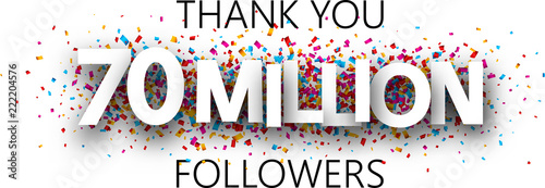 Fotografie, Obraz Thank you, 70 million followers. Banner with colorful confetti.