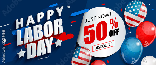 Valokuva Labor day 50 percent off sale promotion, advertising banner template with American flag balloons
