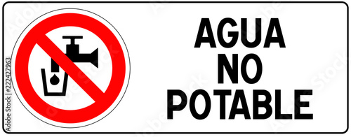 Valokuva  Panneau Eau non potable écrit en espagnol