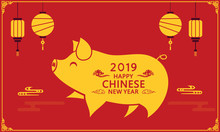 Happy Chinese Year Of The Pig.Chinese Traditional Festival New Year.Happy Chinese New Year With Lantern Background
