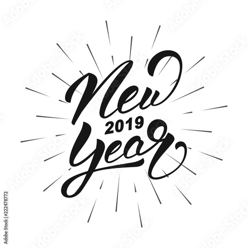 New Year 2019  Happy New Year 2019 hand lettering label  Hand drawn
