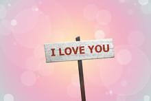 I Love You Sign On Bokeh Backg...